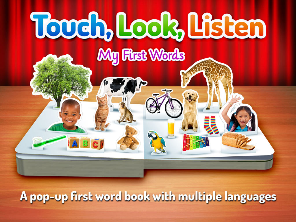Touch, Look, Listen - My First Words. An early learning app to help teach young children new words.