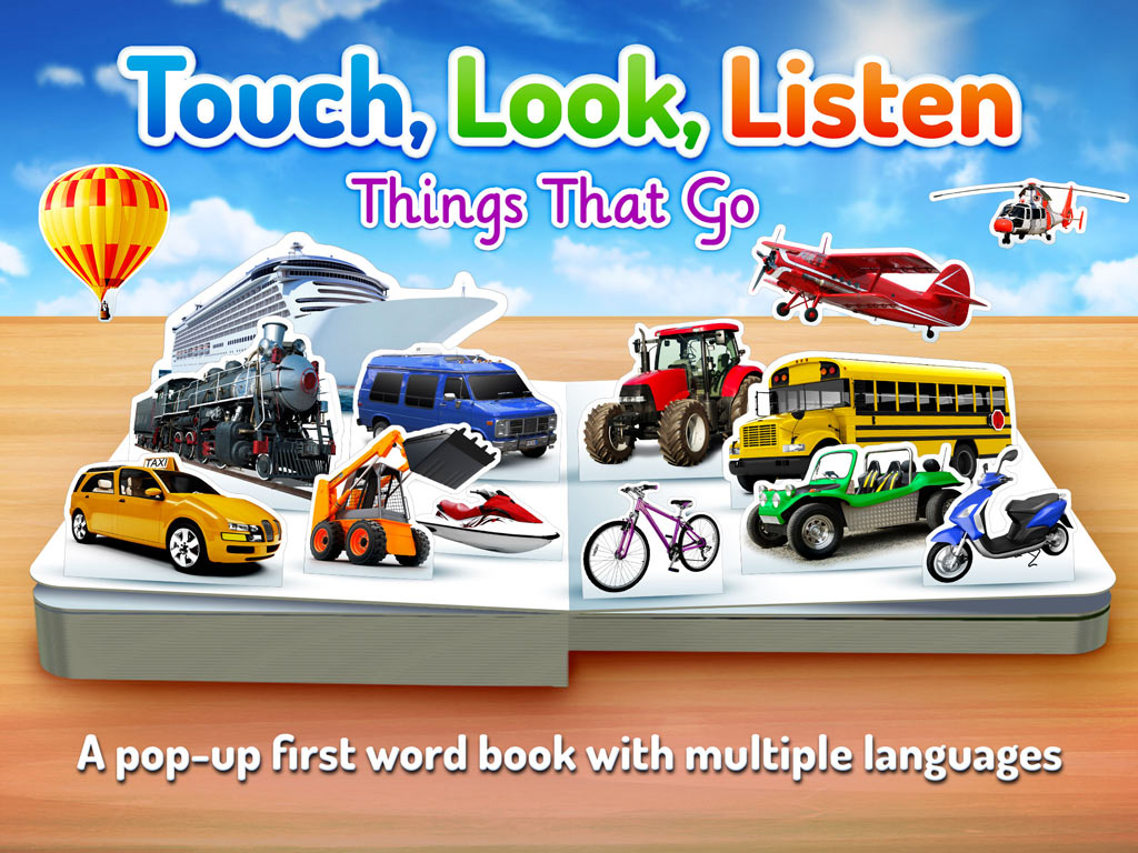 Things That Go - Touch, Look, Listen children's app by StoryToys. A visual dictionary app to learn new words or a second language.