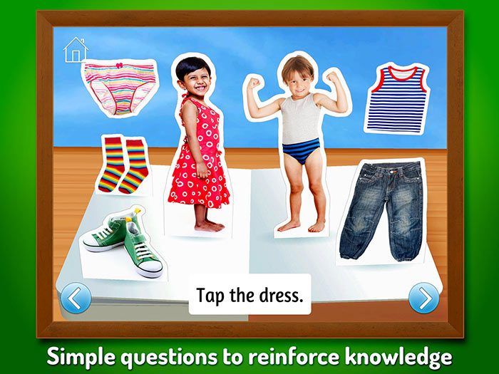 What Do I Wear - Touch, Look, Listen, an early learning app for kids. Simple questions reinforce knowledge.
