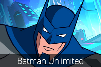 Batman Unlimited - Gotham City's Most Wanted. Team up with your favourite superhero!